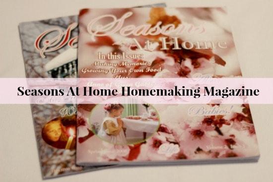Seasons at Home Homemaking Magazine | themodestmomblog.com