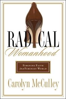 Radical Womanhood