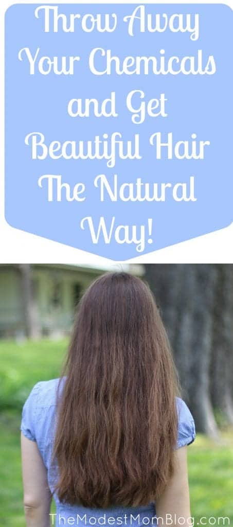 Throw Away Your Chemicals and Get Beautiful Hair the Natural Way!
