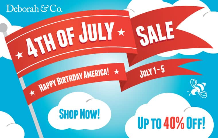 4th of July Sale at Deborah and Co.