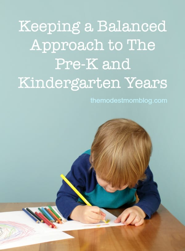 Keeping a balanced approach to preschool and kindergarten is wise for the sanity of mom and child!