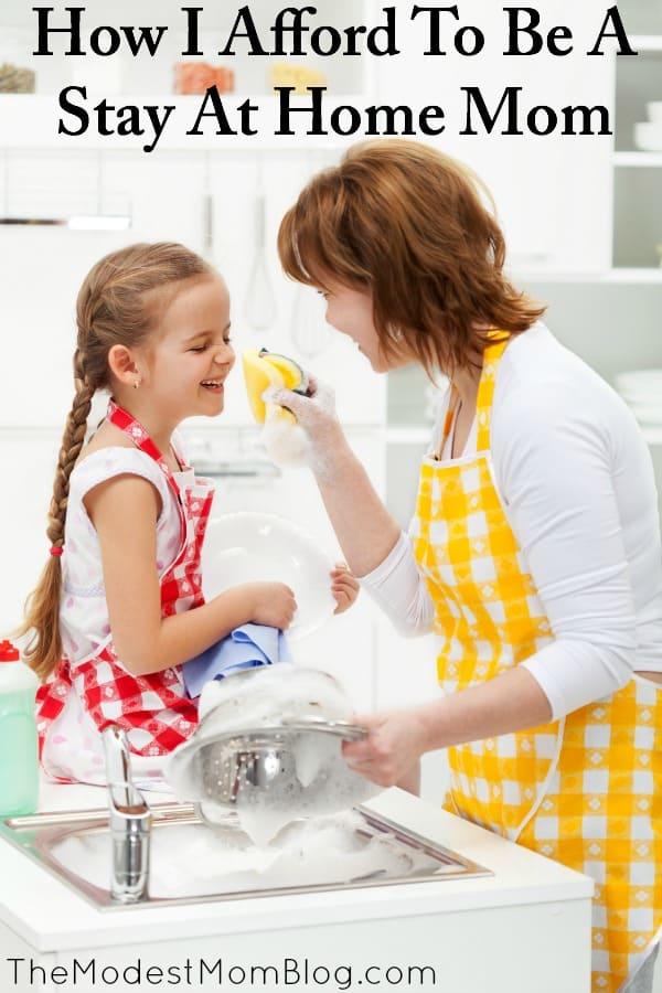 How I Afford To Be A Stay At Home Mom In A Two Income Society. | themodestmomblog.com