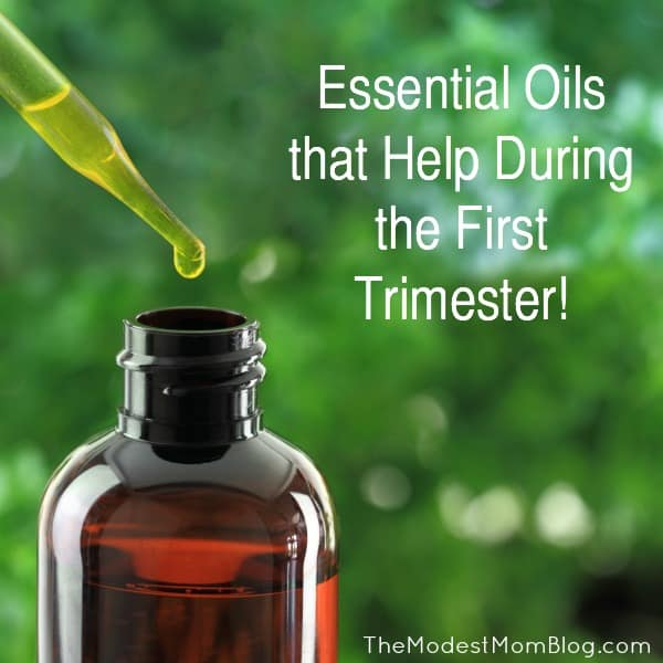 Essential Oils that Help During the First Trimester!