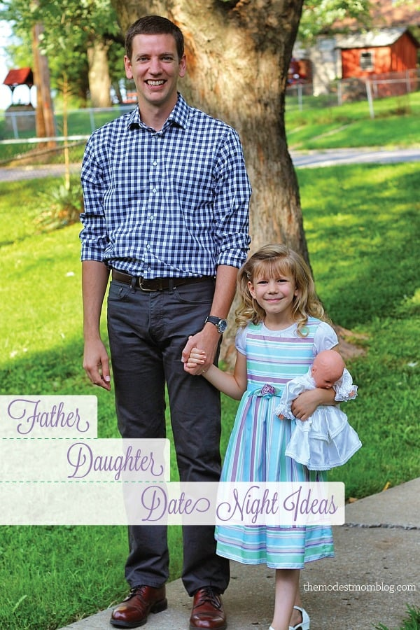 Father Daughter Date Night Ideas! | themodestmomblog.com