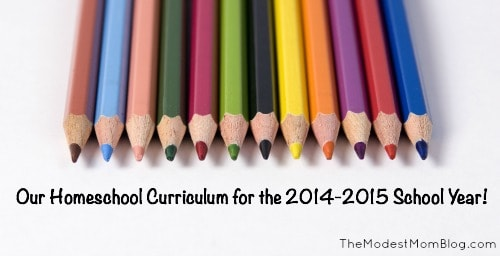 Our Homeschool Curriculum for the 2014-2015 School Year!