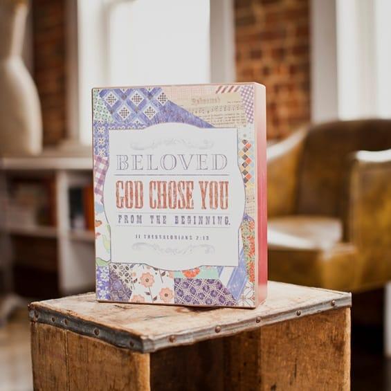 Beloved God Chose You