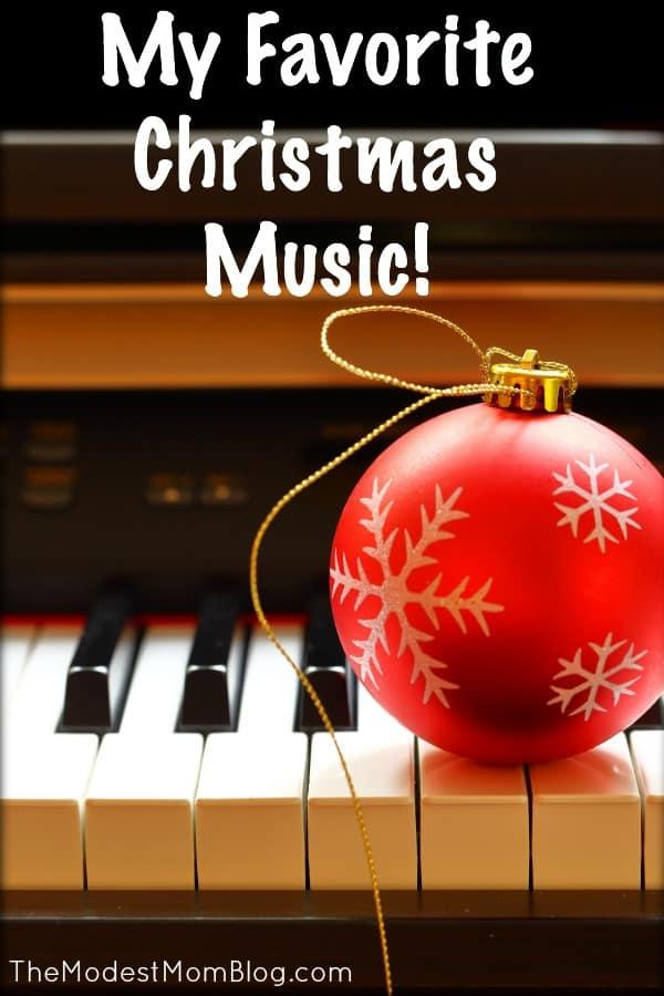 My Favorite Christmas Music!