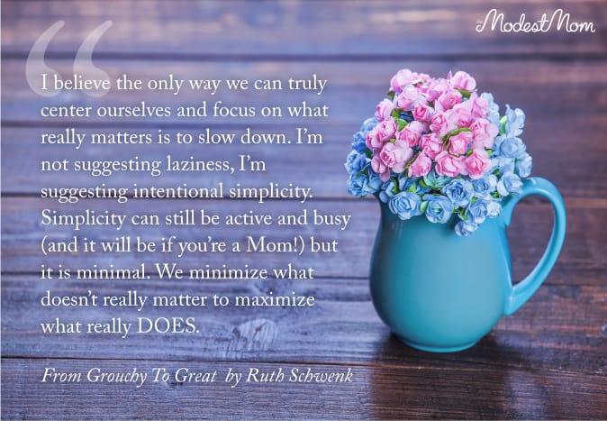 Simplicity Quote on Motherhood