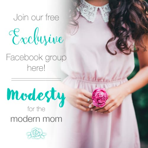 Join our *exclusive* subscriber only Facebook group! Modesty for the Modern Mom will a source of encouragement for those who have a passion for modest dress!