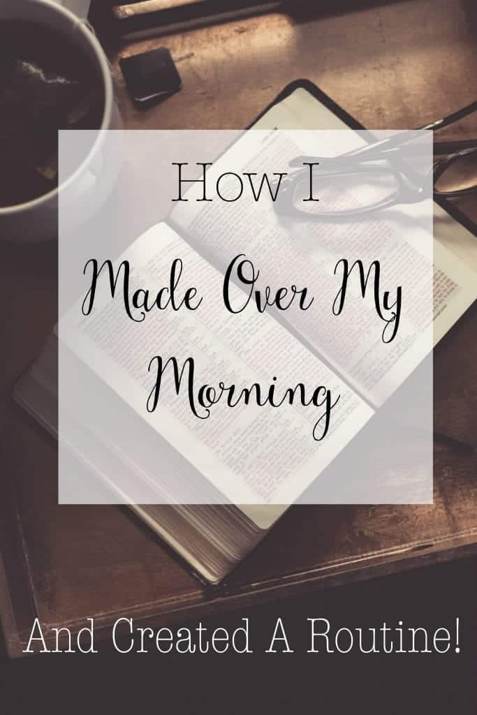How I've Made Over My Mornings and Created A Routine!