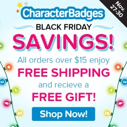 Character Badges Black Friday Sale!
