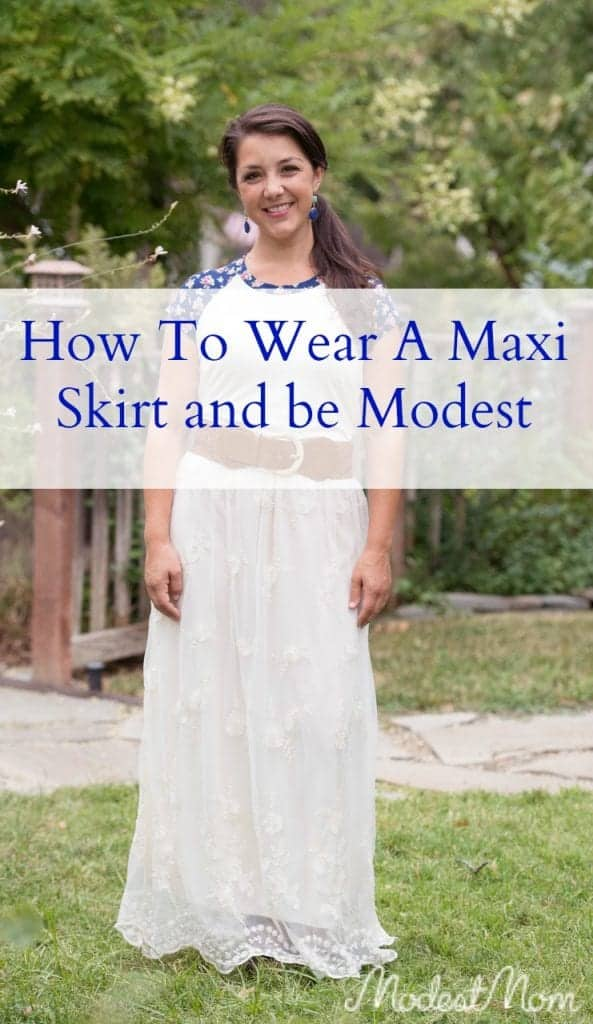 84bbab9759980 How To Wear A Maxi Skirt And Be Modest