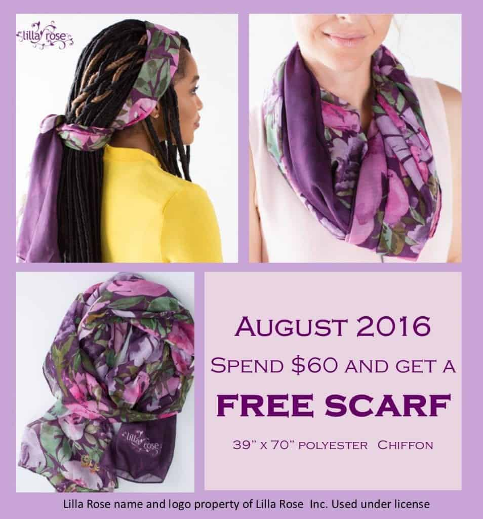 Receive a free scarf the month of August!