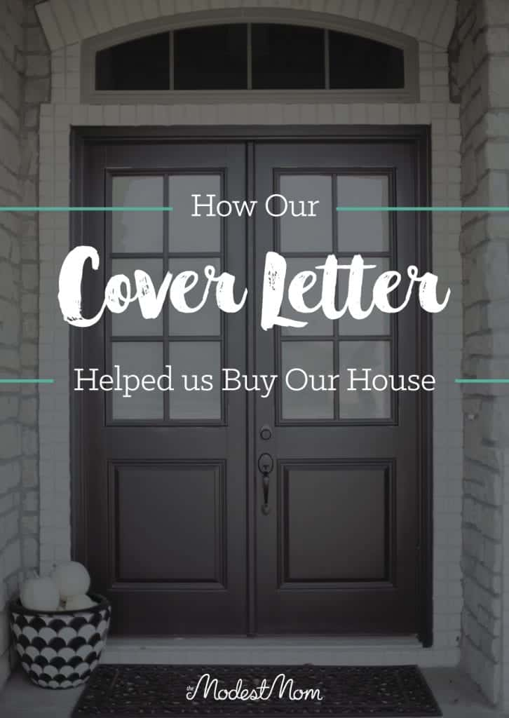 How Our Cover Letter Helped Us Buy Our House